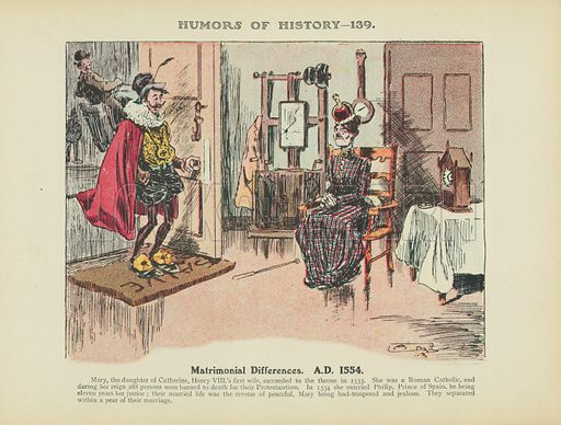 Matrimonial Differences. AD 1554. Illustration for Humors of History (Sully and Ford, c 1905).