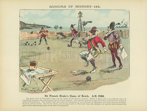 Sir Francis Drake's Game of Bowls. AD 1588. Illustration for Humors of History (Sully and Ford, c 1905).