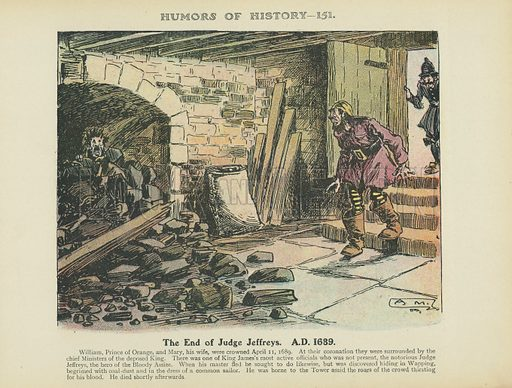 The End of Judge Jeffreys. AD 1689. Illustration for Humors of History (Sully and Ford, c 1905).