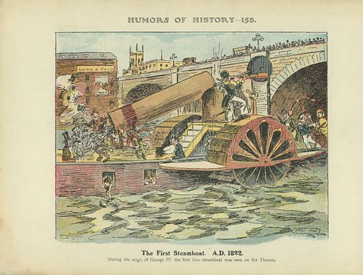 The First Steamboat. AD 1822. Illustration for Humors of History (Sully and Ford, c 1905).