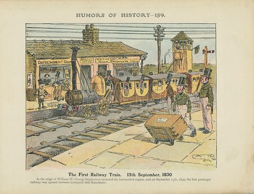 The First Railway Train. 15th September, 1830. Illustration for Humors of History (Sully and Ford, c 1905).