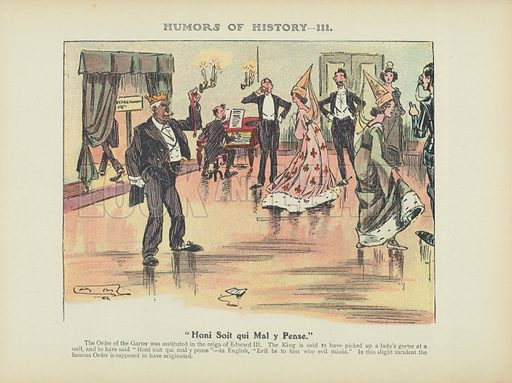 """Honi Soit qui Mal y Pense."" Illustration for Humors of History (Sully and Ford, c 1905)."