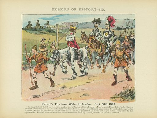 Richard's Trip from Wales to London. Sept. 30th. 1399. Illustration for Humors of History (Sully and Ford, c 1905).