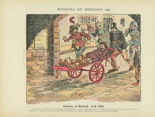 Capture of Richard. AD 1193. Illustration for Humors of History (Sully and Ford, c 1905).