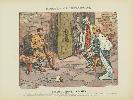 Richard's Captivity. AD 1193. Illustration for Humors of History (Sully and Ford, c 1905).