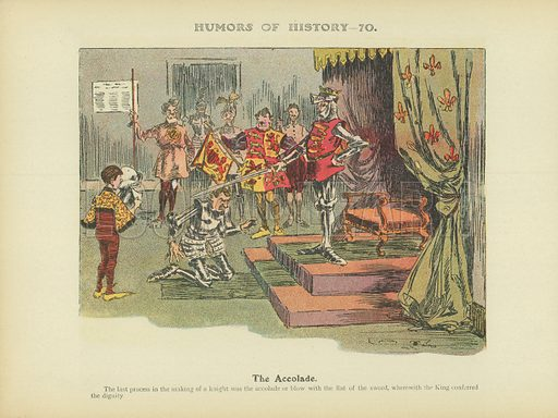 The Accolade. Illustration for Humors of History (Sully and Ford, c 1905).