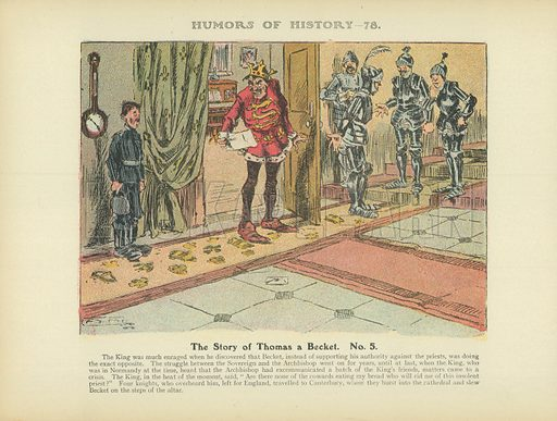 The Story of Thomas a Becket. No 5. Illustration for Humors of History (Sully and Ford, c 1905).