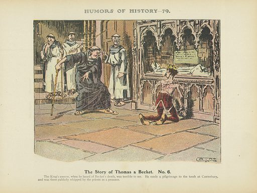 The Story of Thomas a Becket. No 6. Illustration for Humors of History (Sully and Ford, c 1905).