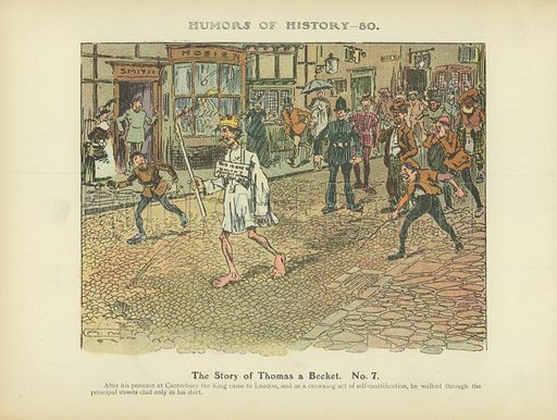The Story of Thomas a Becket. No 7. Illustration for Humors of History (Sully and Ford, c 1905).