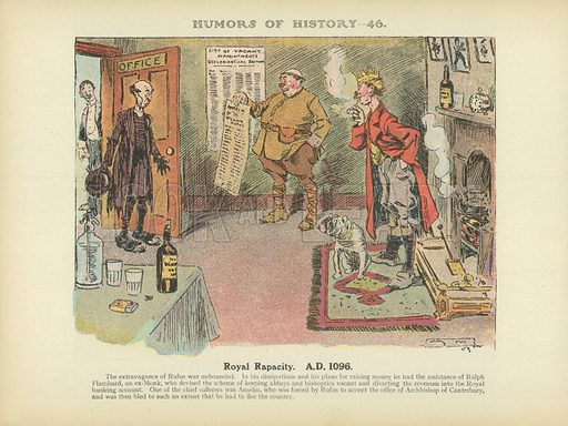 Royal Rapacity. AD 1096. Illustration for Humors of History (Sully and Ford, c 1905).