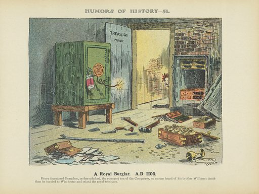 A Royal Burglar. A.D 1100. Illustration for Humors of History (Sully and Ford, c 1905).