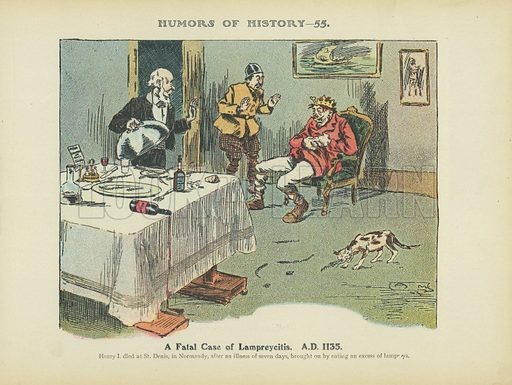 A Fatal Case of Lampreycitis. AD 1135. Illustration for Humors of History (Sully and Ford, c 1905).