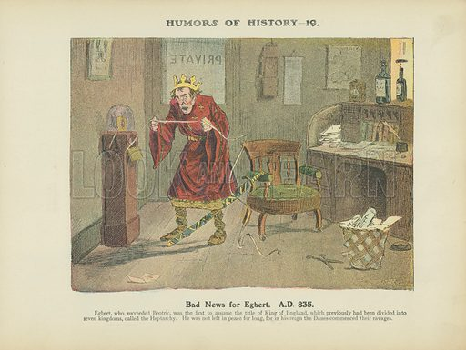 Bad News for Egbert. A.D. 835. Illustration for Humors of History (Sully and Ford, c 1905).