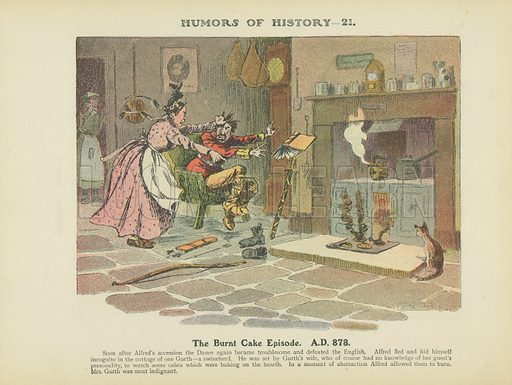 The Burnt Cake Episode. AD 878. Illustration for Humors of History (Sully and Ford, c 1905).