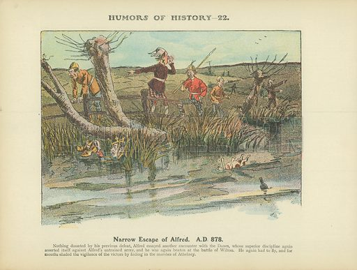 Narrow Escape of Alfred. AD 878. Illustration for Humors of History (Sully and Ford, c 1905).