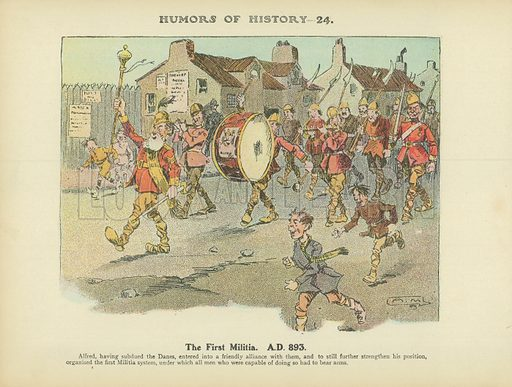 The First Militia. A.D. 893. Illustration for Humors of History (Sully and Ford, c 1905).