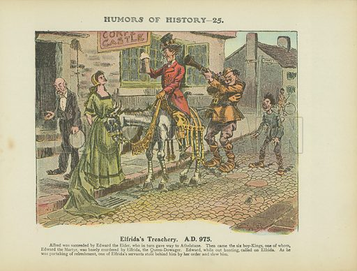 Elfrida's Treachery. AD 975. Illustration for Humors of History (Sully and Ford, c 1905).