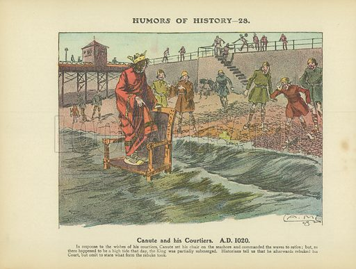 Canute and his Courtiers. AD 1020. Illustration for Humors of History (Sully and Ford, c 1905).