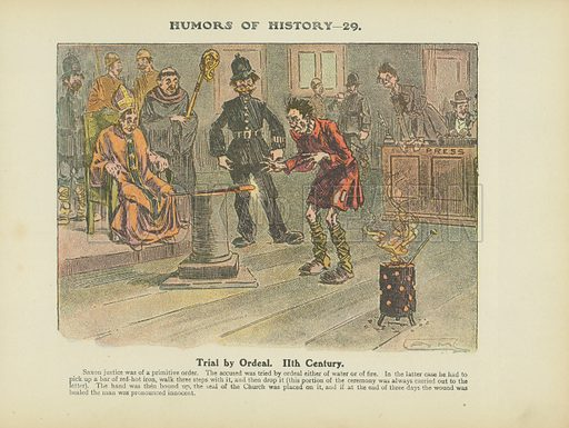 Trial by Ordeal. 11th Century. Illustration for Humors of History (Sully and Ford, c 1905).