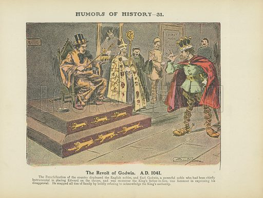 The Revolt of Godwin. AD 1041. Illustration for Humors of History (Sully and Ford, c 1905).