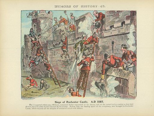 Siege of Rochester Castle. A.D. 1087. Illustration for Humors of History (Sully and Ford, c 1905).