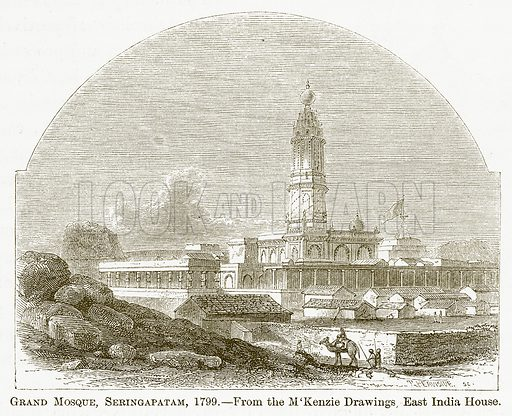 Grand Mosque, Seringapatam, 1799. Illustration for A Comprehensive History of India by Henry Beveridge (Blackie, 1862).