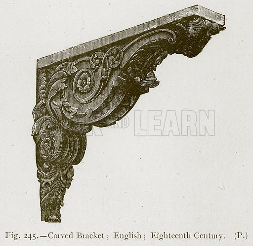 Carved Bracket; English; Eighteenth Century. Illustration for Historic Ornament by James Ward (Chapman and Hall, 1897).