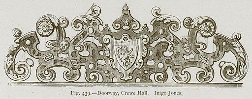 Doorway, Crewe Hall. Inigo Jones. Illustration for Historic Ornament by James Ward (Chapman and Hall, 1897).