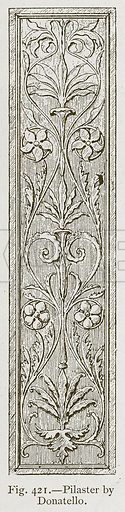Pilaster by Donatello. Illustration for Historic Ornament by James Ward (Chapman and Hall, 1897).