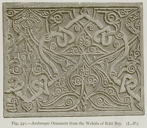 Arabesque Ornament from the Wekala of Kait Bey. Illustration for Historic Ornament by James Ward (Chapman and Hall, 1897).
