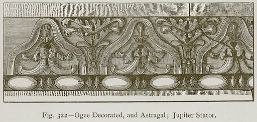 Ogee Decorated, and Astragal; Jupiter Stator. Illustration for Historic Ornament by James Ward (Chapman and Hall, 1897).
