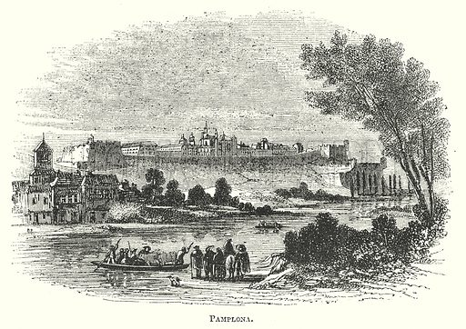 Pamplona. Illustration for The Pictorial History of England (W & R Chambers, 1858).