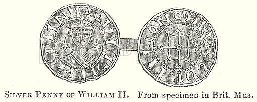 Silver Penny of William II. Illustration for The Pictorial History of England (W & R Chambers, 1858).