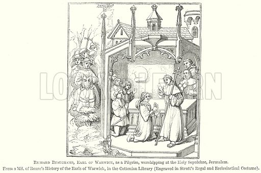Richard Beauchamp, Earl of Warwick, as a Pilgrim, Worshipping at the Holy Sepulehre, Jerusalem. Illustration for The Pictorial History of England (W & R Chambers, 1858).