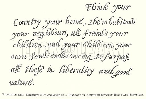 Fac-Simile from Elizabeth's Translation of a Dialogue in Xenophon between Hiero and Simonides. Illustration for The Pictorial History of England (W & R Chambers, 1858).