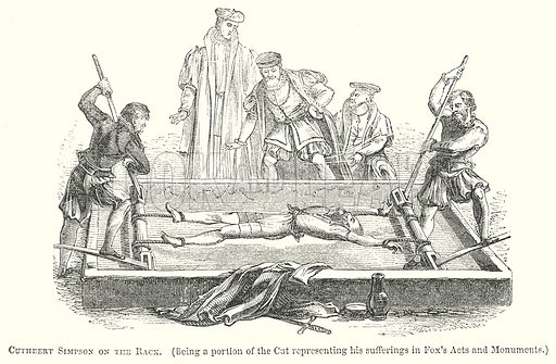 Cuthbert Simpson on the Rack. (Being a Portion of the Cut representing his sufferings in Fox's Acts and Monuments.) Illustration for The Pictorial History of England (W & R Chambers, 1858).