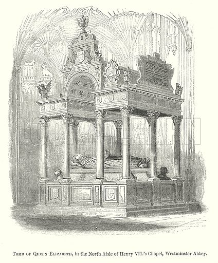 Tomb of Queen Elizabeth, in the North Aisle of Henry VII's Chapel, Westminster Abbey. Illustration for The Pictorial History of England (W & R Chambers, 1858).
