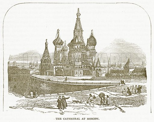 The Cathedral at Moscow. Illustration for Pictorial Records of Remarkable Events (James Sangster, c 1880).