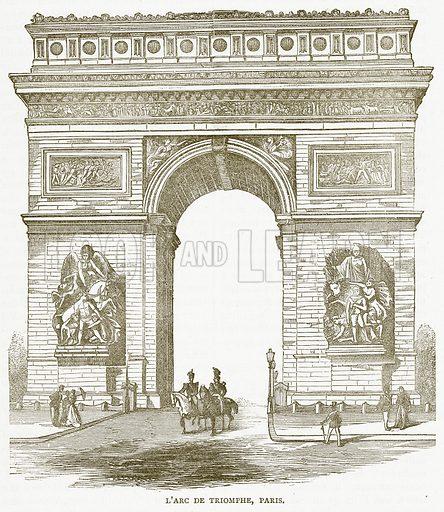 L'Arc de Triomphe, Paris. Illustration for Pictorial Records of Remarkable Events (James Sangster, c 1880).