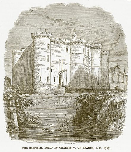 The Bastille, built by Charles V of France, AD 1369. Illustration for Pictorial Records of Remarkable Events (James Sangster, c 1880).