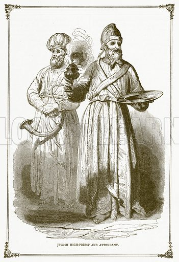 Jewish High-Priest and Attendant. Illustration for Pictorial Records of Remarkable Events (James Sangster, c 1880).