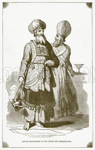 Jewish High-Priest in his Robes and Breastplate. Illustration for Pictorial Records of Remarkable Events (James Sangster, c 1880).