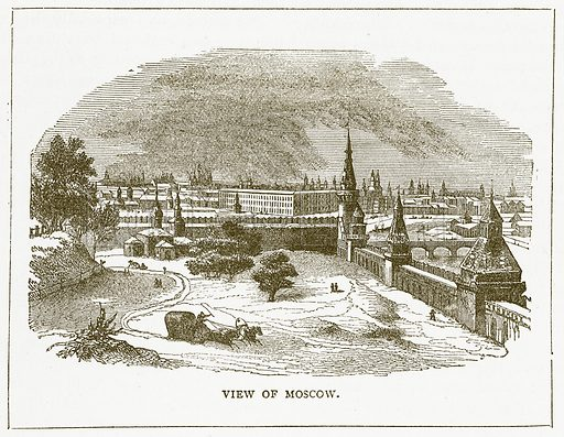 View of Moscow. Illustration for Pictorial Records of Remarkable Events (James Sangster, c 1880).