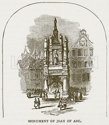 Monument of Joan of Arc. Illustration for Pictorial Records of Remarkable Events (James Sangster, c 1880).