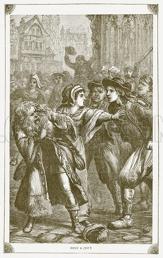 Only a Jew! Illustration for Pictorial Records of Remarkable Events (James Sangster, c 1880).