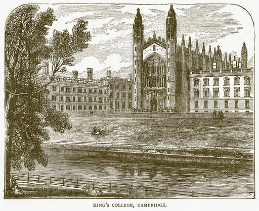 King's College, Cambridge. Illustration for Pictorial Records of Remarkable Events (James Sangster, c 1880).