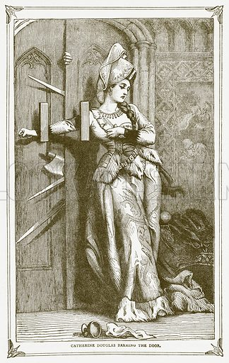 Catherine Douglas barring the Door. Illustration for Pictorial Records of Remarkable Events (James Sangster, c 1880).