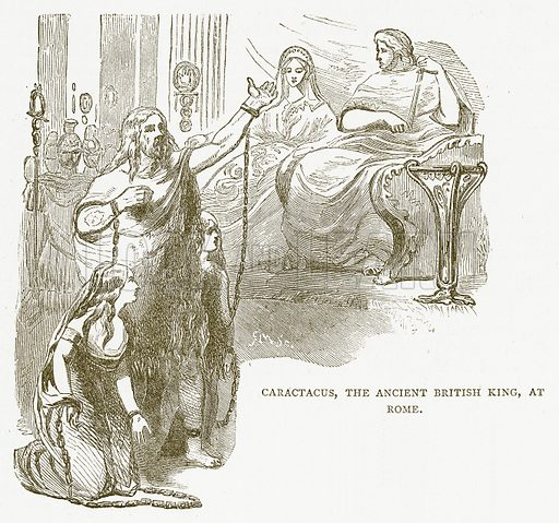 Caractacus, the Ancient British King, at Rome. Illustration for Pictorial Records of Remarkable Events (James Sangster, c 1880).