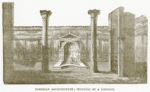 Pompeian Architecture: Interior of a Mansion. Illustration for Pictorial Records of Remarkable Events (James Sangster, c 1880).