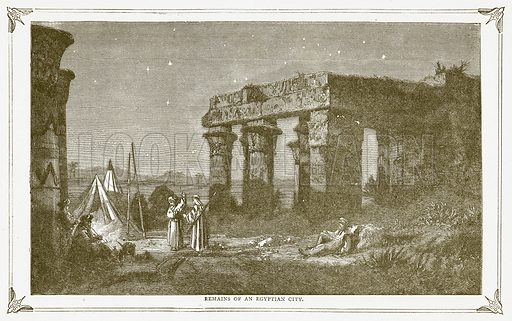 Remains of an Egyptian City. Illustration for Pictorial Records of Remarkable Events (James Sangster, c 1880).